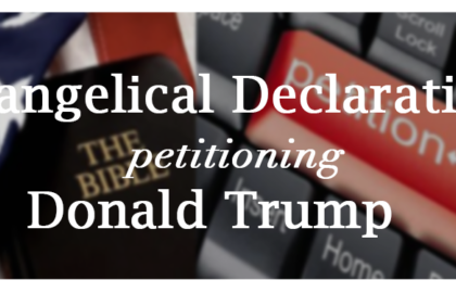 A Declaration by American Evangelicals Concerning Donald Trump